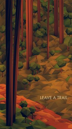 Wander/Days Postcard - Leave A Trail by Timothy J. Reynolds, via Behance