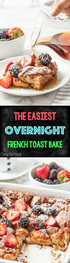 The Easiest Overnight French Toast Bake. Prep it the night before. Sleep in. Everyone wants to wake up to this one. #frenchtoast #casserole #breakfast #brunch #weekend #holiday #recipe #chewoutloud #food www.chewoutloud.com