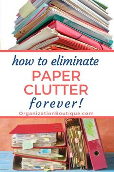 How to eliminate paper clutter once and for all! Tips to stop paper clutter. Simple solutions to declutter and organize paper. Get rid of the piles of paper in your home. Organisation Hacks, Organizing Paperwork, Clutter Organization, Organizing Your Home, Organizing Tips, Decluttering Ideas, Organising, Home Organization Tips, Organizing Paper Clutter