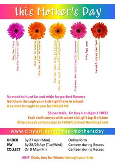 Apr/May 2015, School Building Project fundraiser. Sale of Mother's Day flowers. Flyer for school to help our FMSP Partners-in-Education (PiE) Committee email to all parents.