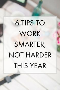 What does it mean to work smart, not hard? How can you start working smarter instead of harder?