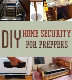 DIY Home Security for Preppers | Badass SHTF Home Defense By Survival Life http://survivallife.com/2014/05/09/diy-home-security-preppers-shtf-home-defense/
