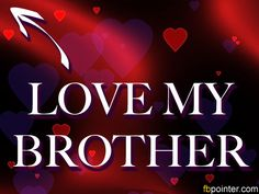 104 Best Brothers Images I Love My Brother National Sibling