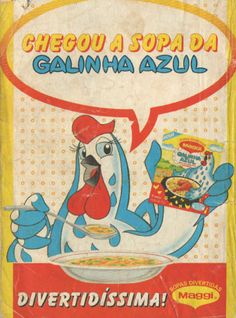 Sopa da Galinha Azul (1989)