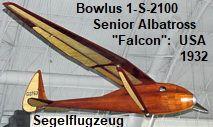 "Bowlus 1-S-2100 Senior Albatross ""Falcon"": Segelflugzeug der USA von 1932 Usa, Helicopters, Pilots, U.s. States"