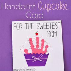 Handprint Cupcake Card Mothers Day ProjectsFootprint ArtBirthday