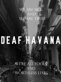 Deaf Havana lyrics from the song 'The Past Six Years.' Image from a trip to Italy in October 2013.