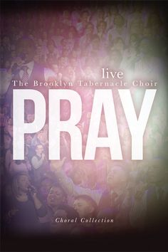 Pray (Choral Book) - The Brooklyn Tabernacle Online Store