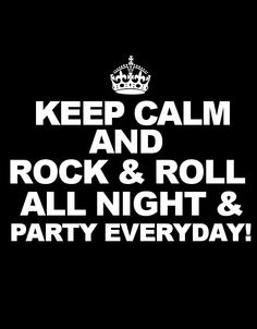 black and white, keep calm, party hard, rock & roll