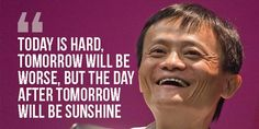 16 Best Billionare S Quotes Jack Ma Images Wise Words Word Of
