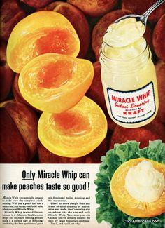Miracle Whip and Peaches, 1955