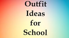 This blog post is all about outfit idea's for school so check it out.