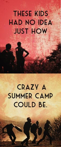 Camp Half-Blood, can't wait till I can come back home. Non-PJO/HoO fans don't get anything.
