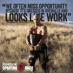 Spartan Race - We often miss opportunity because it's dressed like work