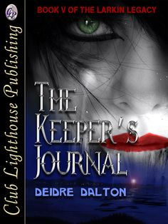 THE KEEPER'S JOURNAL  Pt 5 of The Larkin Legacy by Deidre Dalton  Shannon Larkin is forced to confront demons from her past, while her daughter Angie discovers Colm Sullivan's journal in the old lighthouse keeper's cottage. It sheds light on the history between the Larkins & Sullivans, but may be too late to stop the sisters of Mike Sullivan from wreaking vengeance on the Larkins  for sins & tragedies of the past.    Buy here…