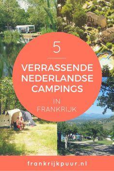 5 verrassende Nederlandse campings in Frankrijk (Dordogne, Ardèche, Normandië, Drôme, Les Landes)