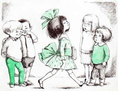 When I Have a Little Girl by Charlotte Zolotow ~illustrated by Hilary Knight ~ Harper, 1965