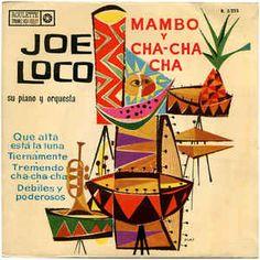 Joe Loco Su Piano Y Orquesta* - Mambo Y Cha-Cha Cha (Vinyl) at Discogs