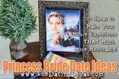"Date ideas for the movie ""Princess Bride"". SO Cute! #date #movie #ideas"