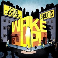 John Legend and The Roots - Wake Up! Colored Vinyl 2LP January 13 2017 Pre-order