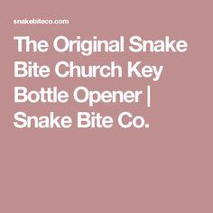 The Original Snake Bite Church Key Bottle Opener   Snake Bite Co.