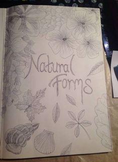 Gcse Art Sketchbook Title Page Natural Forms 47 Ideas For 2019 - Pinnwand A Level Art Sketchbook, Sketchbook Layout, Textiles Sketchbook, Sketchbook Inspiration, Artist Sketchbook, Sketchbook Ideas, Natural Form Artists, Natural Forms Gcse, Fantasy Art Women