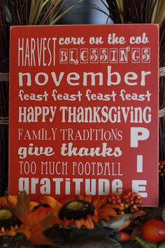 Thanksgiving ... Make your holiday plans ahead, the menu, table decorations, special drinks and pies ...  Organization and the right time are the keys for a less stressful and joyous celebratory event.  This works out for Sundays, too
