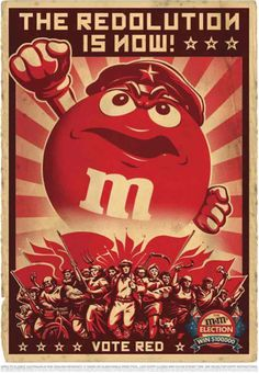 Vote for your favourite M&M poster design. Vote poster designs from the advertising campaign by M&M's chocolate candy. Funny Commercials, Funny Ads, Russian Constructivism, Etiquette Vintage, Pub Vintage, Propaganda Art, Communist Propaganda, Commercial Ads, We Are The World
