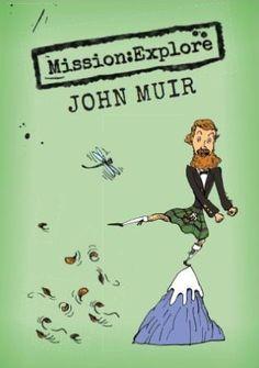 MissionExplore John Muir