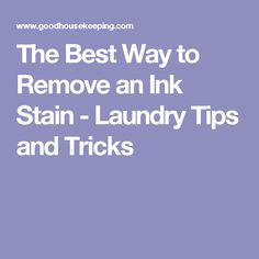 The Best Way to Remove an Ink Stain - Laundry Tips and Tricks