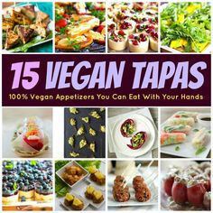 15 #Vegan #Tapas Recipes: Healthy Appetizers You Can Eat with Your Hands.