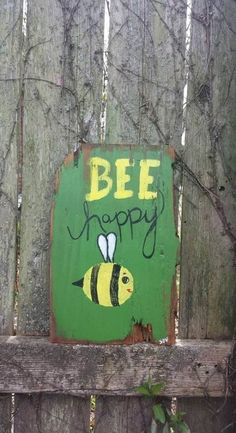 Bee Happy sign by MySalvagedPast on Etsy