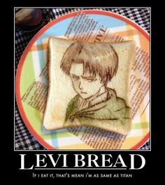 I'd probably preserve this piece of bread instead of eating it. xD - Attack on Titan - Shingeki no Kyojin