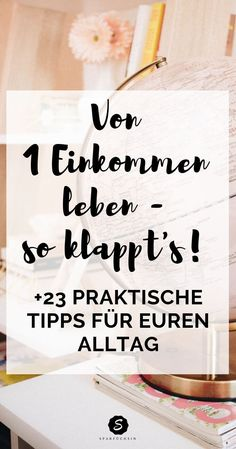 Living on an income - that& how it works! practical tip .-Von einem Einkommen leben – so klappt es! praktische Tipps für euren Alltag… Living on an income – that& how it works! practical tips for your everyday life – the bargain hunter - Trailers Camping, Budget Planer, Spray Can, Finance Tips, Diy Hacks, Money Tips, Diy Beauty, Beauty Tips, Beauty Hacks