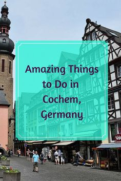 10 Things to Do in Cochem, Germany Cities In Germany, Visit Germany, Germany Castles, Germany Travel, Eifel Germany, Holidays Germany, Stuff To Do, Things To Do, Backpack Through Europe