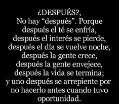 Favorite Quotes, Best Quotes, Love Quotes, Positive Phrases, Motivational Quotes, Inspirational Quotes, Mother Quotes, Powerful Quotes, Spanish Quotes