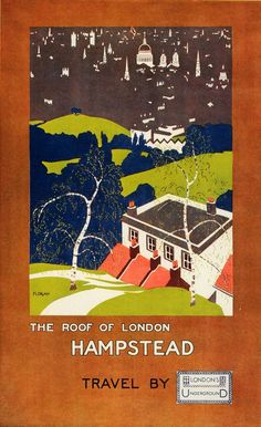 London Underground poster by Florian H S Williamson: The Roof of London - Hampstead