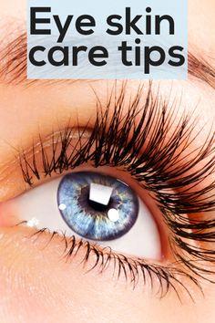 Eye skin care tips