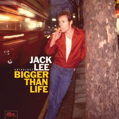 "Nice ""Grade A"" review of JACK LEE ""Bigger Than Life"" from GOLDMINE"