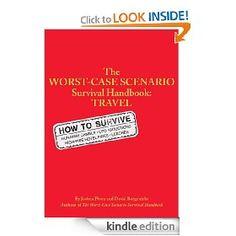 The Worst-Case Scenario: Survival Handbook: Travel [Kindle Edition], (advice, business, chronicle books, creative business, design, entrepreneurship, freelance, graphic design, brick ransom, erotica)