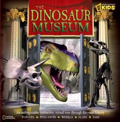 The Dinosaur Museum: An Unforgettable, Interactive Virtual Tour Through Dinosaur History by National Geographic Society, http://www.amazon.com/dp/1426303351/ref=cm_sw_r_pi_dp_10TUqb0JE6RRT