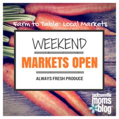 Farm to Table Local Markets in Jacksonville and St Augustine