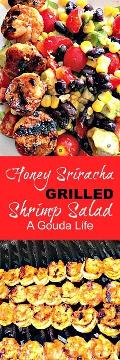Honey Sriracha Grilled Shrimp Salad: sweet-spicy grilled shrimp combined with a heart salad of black beans, corn, tomatoes and bell peppers all topped with a tangy cilantro dressing.