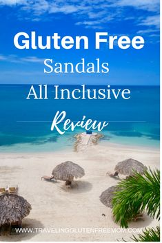 Sandals All Inclusive Gluten Free Review | Traveling Gluten Free Mom