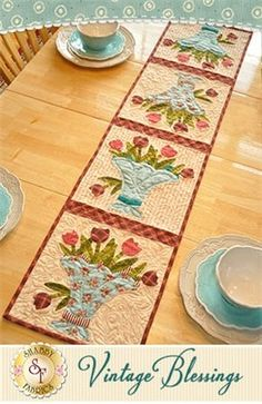 "Vintage Blessings Table Runner - May Pattern: Full Set of 12 patterns available here - buy all 12 and save 10%! Decorate your home all year long with a beautiful Vintage Blessings Table Runner by Jennifer Bosworth of Shabby Fabrics. This pattern is for the May design. Table Runner measures approximately 12 1/2"" x 53""."