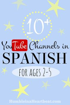 Raising a bilingual child in Spanish and English? You will love this list of YouTube channels that are perfect for ages 2-5!