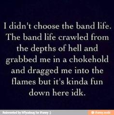 The band life