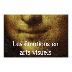 Les émotions en arts visuels