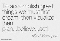 Quotes of Alfred Montapert About great, dream
