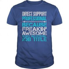 Awesome Tee For Direct Support Professional - #tommy #design t shirt. MORE INFO => https://www.sunfrog.com/LifeStyle/Awesome-Tee-For-Direct-Support-Professional-154612026-Royal-Blue-Guys.html?60505